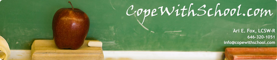 Cope With School - Ari E. Fox, LCSW-R